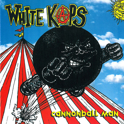 Cannonball Man by White Kaps