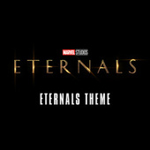 Eternals Theme (From