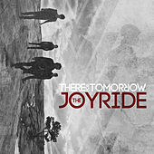 The Joyride by There For Tomorrow