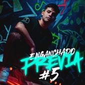 ENGANCHADO: Previa #5 (Remix) de Nicolas Maulen