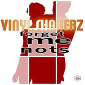 Forget Me Nots (Special Maxi Edition) by Vinylshakerz