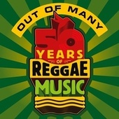Out Of Many - 50 Years Of Reggae Music de Various Artists
