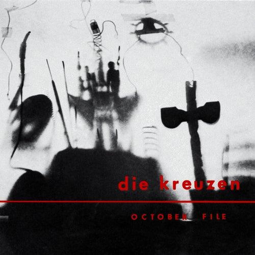 October File by die Kreuzen