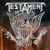 True American Hate by Testament