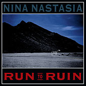 Run to Ruin de Nina Nastasia