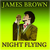 Night Flying (55 Original Songs) de James Brown