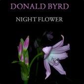 Night Flower (30 Original Tracks) by Donald Byrd