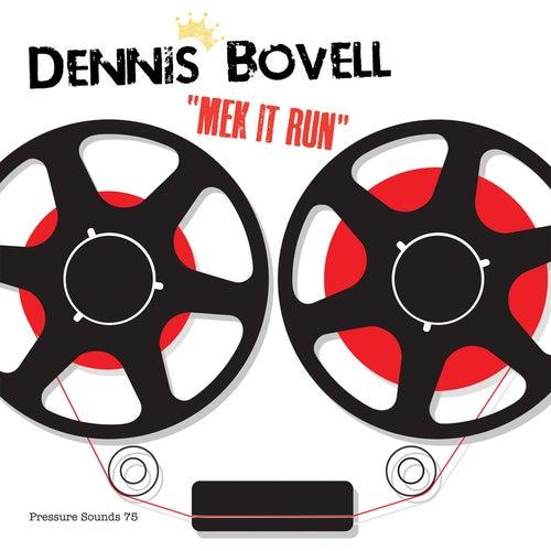 Mek It Run by Dennis Bovell