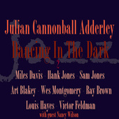 Dancing In The Dark 2 by Cannonball Adderley