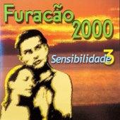 Sensibilidade Vol. 3 by Furacão 2000