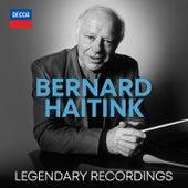 Legendary Recordings by Bernard Haitink