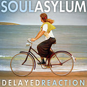 Delayed Reaction von Soul Asylum
