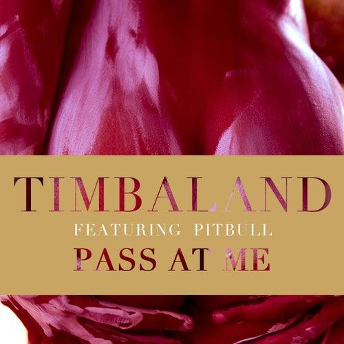 Pass At Me de Timbaland