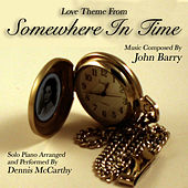Love Theme from Somewhere In Time (John Barry) von Dennis McCarthy