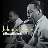 A Man And His Music by Johnny Hodges