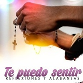 Te Puedo Sentir by Reflexiones Y Alabanzas
