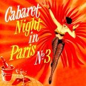 Cabaret Night In Paris No. 3 von Various Artists