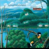 Brazilian Moments von Donato Soviero