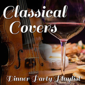 Classical Covers Dinner Party Playlist von Norma Burrowes