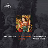 Dowland: Clear or Cloudy (Lute Songs) by Various Artists