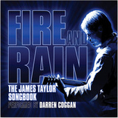 Fire & Rain - The James Taylor Songbook de Darren Coggan