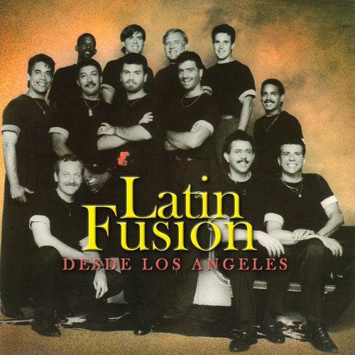 Desde Los Angeles by Latin Fusion(2)