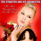 The Most Beautiful Girl In The World de Ted Straeter