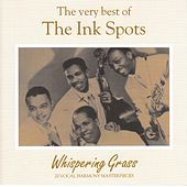 Whispering Grass, The Very Best Of by The Ink Spots