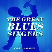 The Great Blues Singers by Various Artists
