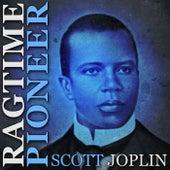 Ragtime Pioneer de Scott Joplin