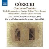 Górecki: Little Requiem for a Certain Polka - Concerto-Cantata - Harpsichord Concerto - 3 Dances by Various Artists
