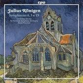 Roentgen Julius: Symphonies 5, 6 & 19 by Various Artists