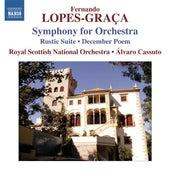 Lopes-Graça: Sinfonia - Rústica Suite No. 1 by Royal Scottish National Orchestra