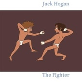 The Boxer #7 (Sunset Demos Outtake) by Jack Hogan