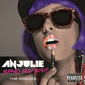 Brand New Bitch (The Remixes) de Anjulie