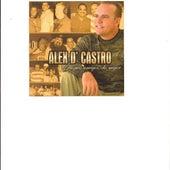 Alex D'castro, a Mis Amigos ...Lo Mejor by Alex D'Castro