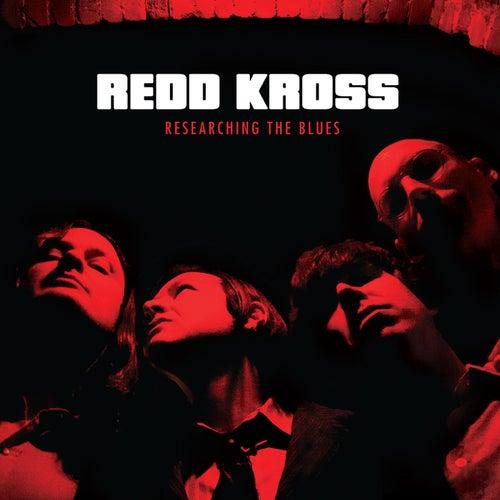 Researching the Blues by Redd Kross