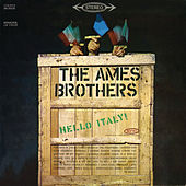Hello Italy! de The Ames Brothers