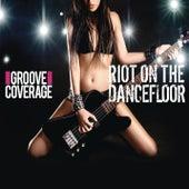 Riot On The Dancefloor von Groove Coverage