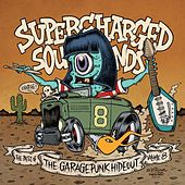 Supercharged Sounds - The Best of the GaragePunk Hideout, Vol. 8 de Various Artists