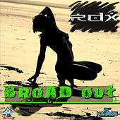Broad Out by RDX