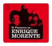 El Flamenco Es... Enrique  Morente de Enrique Morente
