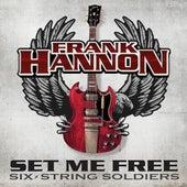 Set Me Free by Frank Hannon