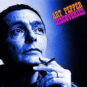 Discoveries by Art Pepper