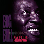 Key to the Highway by Big Bill Broonzy