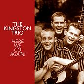Here We Go Again! de The Kingston Trio