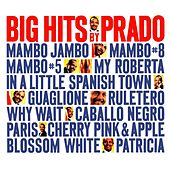 Big Hits By Prado by Perez Prado