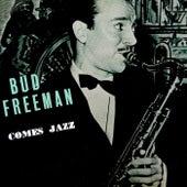 Comes Jazz by Bud Freeman