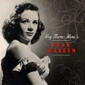 Hey There: Here's Fran Warren by Fran Warren