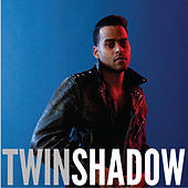 Confess de Twin Shadow